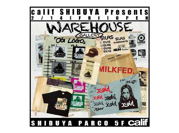 2/14(Fri) calif SHIBUYA举办品牌联合展览「WAREHOUSE GALLERY」